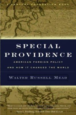 Special Providence: American Foreign Policy and How It Changed the World 9780415935364