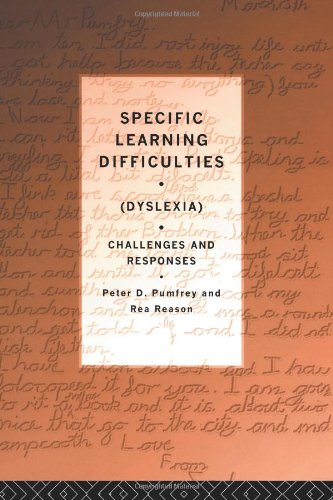 Specific Learning Difficulties (Dyslexia): Challenges and Responses 9780415064705