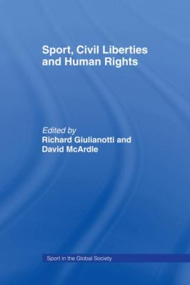 Sport Civil Liberties and Human Rights 9780415464192