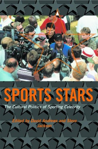 Sport Stars: The Cultural Politics of Sporting Celebrity 9780415221191