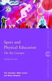 Sport and Physical Education: The Key Concepts 1326047