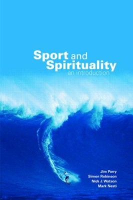 Sport and Spirituality: An Introduction 9780415404839