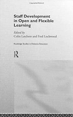 Staff Development in Open and Flexible Education 9780415173766