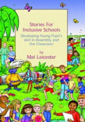 Stories for Inclusive Schools: Developing Young Pupils' Skills 9780415311120