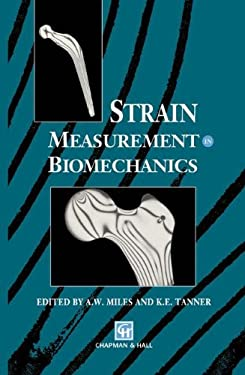 Strain Measurement in Biomechanics 9780412432705