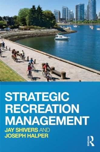Strategic Recreation Management 9780415783644