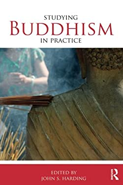 Studying Buddhism in Practice 9780415464864