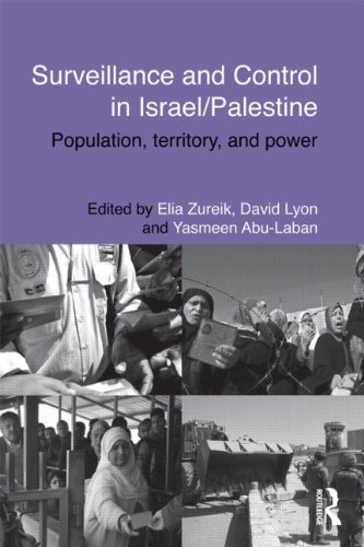 Surveillance and Control in Israel/Palestine: Population, Territory and Power 9780415588614