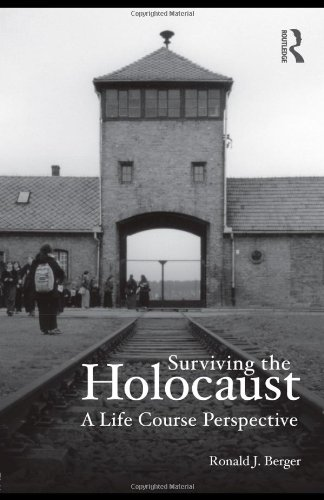 Surviving the Holocaust: A Life Course Perspective 9780415997317