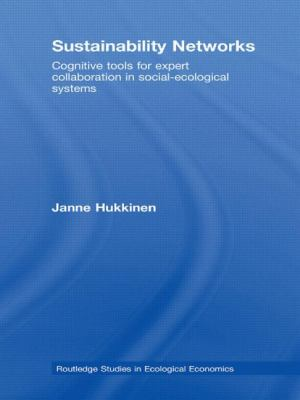 Sustainability Networks: Cognitive Tools for Expert Collaboration in Social-Ecological Systems