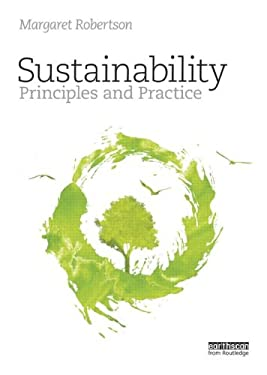 Sustainability: Principles and Practice 9780415840187