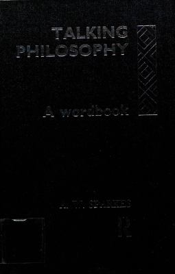 Talking Philosophy: A Wordbook 9780415042222