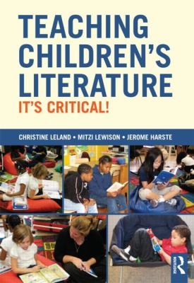 Teaching Children's Literature: It's Critical! 9780415508681