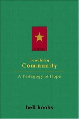 Teaching Community: A Pedagogy of Hope 9780415968188