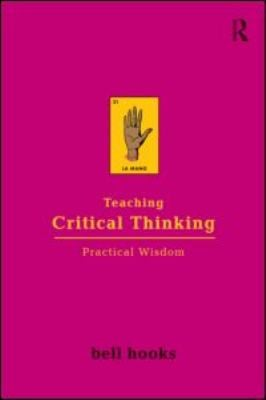 Teaching Critical Thinking: Practical Wisdom 9780415968201