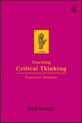 Teaching Critical Thinking : Practical Wisdom
