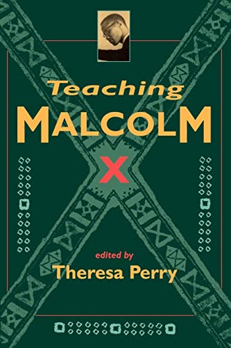 Teaching Malcolm X: Popular Culture and Literacy 9780415911559