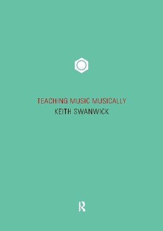 Teaching Music Musically 9780415199360