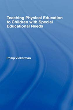 Teaching Physical Education to Children with Special Educational Needs 9780415389495