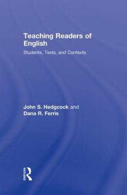 Teaching Readers of English: Students, Texts, and Contexts 9780415999649