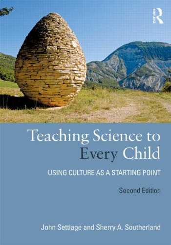 Teaching Science to Every Child: Using Culture as a Starting Point 9780415892582