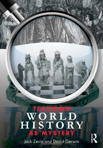 Teaching World History as Mystery 9780415992251