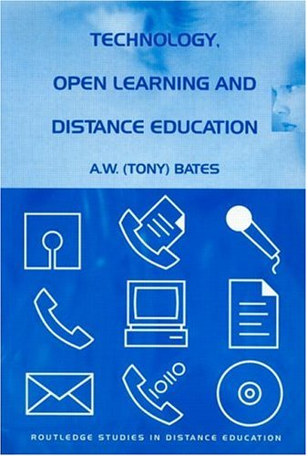 Technology, Open Learning and Distance Education 9780415127998