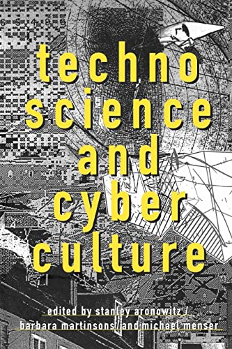 Technoscience and Cyberculture 9780415911764