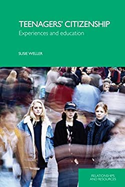 Teenagers' Citizenship: Experiences and Education 9780415404648