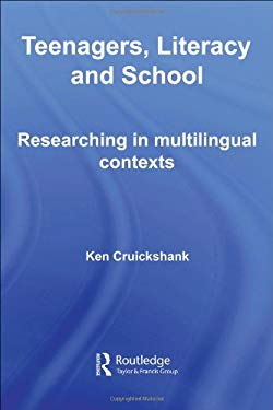 Teenagers, Literacy and School: Researching in Multilingual Contexts 9780415364324