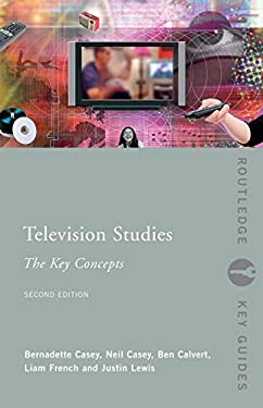 Television Studies: The Key Concepts 9780415371490
