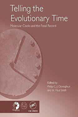 Telling the Evolutionary Time: Molecular Clocks and the Fossil Record 9780415275248