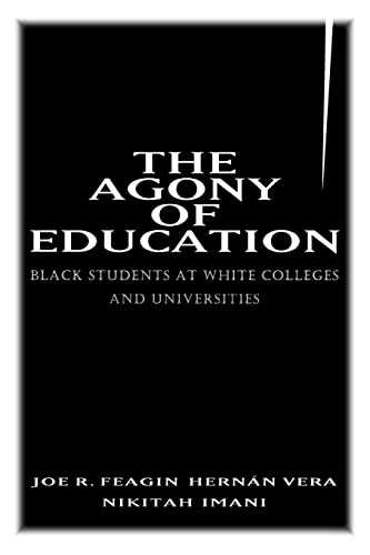 The Agony of Education: Black Students at a White University 9780415915120