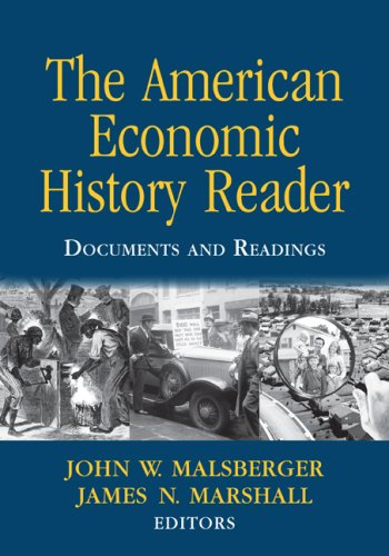 The American Economic History Reader: Documents and Readings 9780415962674