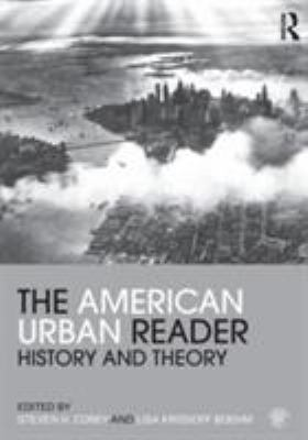 The American Urban Reader: History and Theory 9780415803984