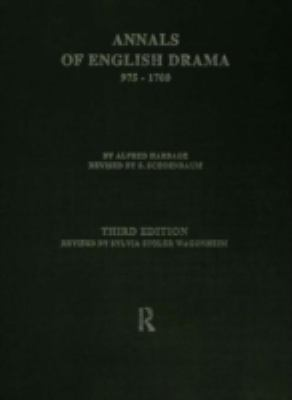 The Annals of English Drama 975-1700 9780415010993