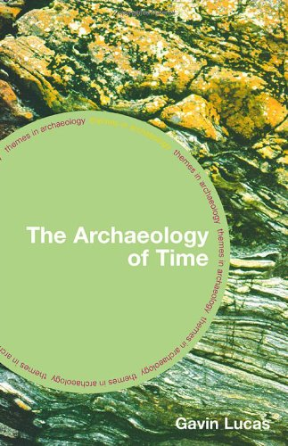 The Archaeology of Time 9780415311984