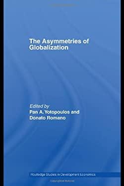 The Asymmetries of Globalization 9780415420488