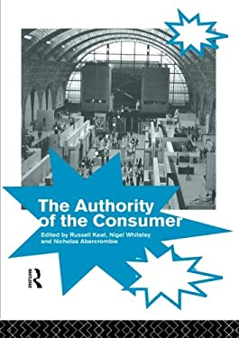 The Authority of the Consumer 9780415089197