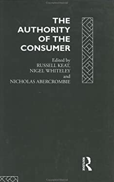 The Authority of the Consumer 9780415089180