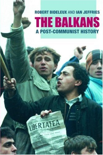 The Balkans: A Post-Communist History 9780415229630