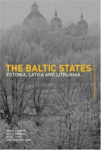The Baltic States: Estonia, Latvia and Lithuania 9780415285803