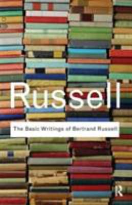 The Basic Writings of Bertrand Russell. 9780415472388