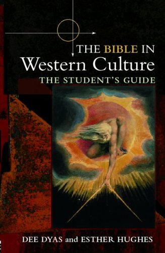 The Bible in Western Culture: The Student's Guide 9780415326186