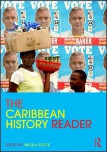 The Caribbean History Reader 9780415800235