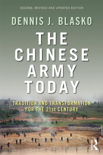 The Chinese Army Today: Tradition and Transformation for the 21st Century 9780415783224