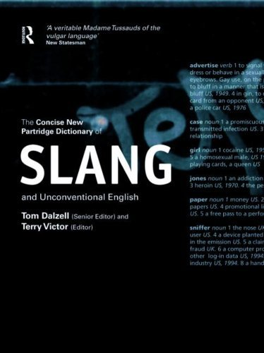 The Concise New Partdrige Dictionary of Slang and Unconventional English 9780415212595