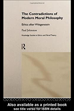 The Contradictions of Modern Moral Philosophy 9780415208482