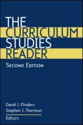 The Curriculum Studies Reader 9780415945233