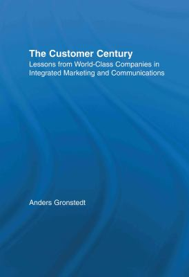 The Customer Century 9780415921992